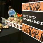 Guest Post: Dandenong Market Presents Why Not? Wooden Bakery